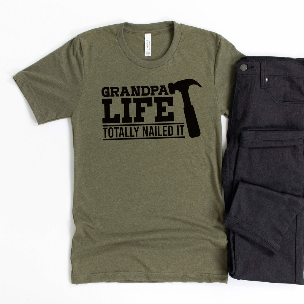 Grandpa Life Totally Nailed it T-shirt, Grandfather Gift for him,