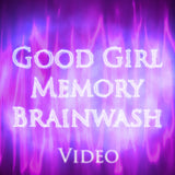 Good Girl Memory Brainwash