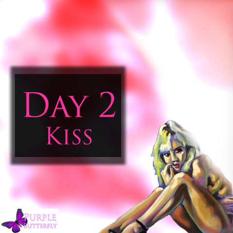Day Two: Kiss