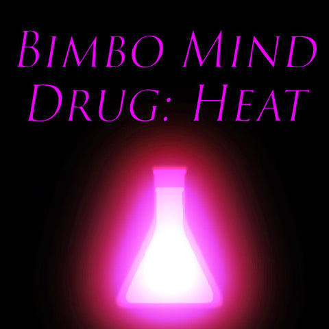 Bimbo Mind Drug: Heat