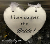 Here comes The Bride heart shaped wooden ceremony sign