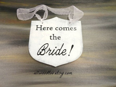 Here Comes the Bride shield shaped wooden sign