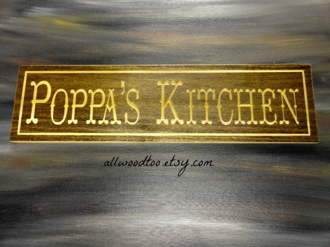 Poppas Kitchen engraved wooden kitchen sign