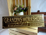 Grandpas Workshop Established 2016 engraved wooden plaque