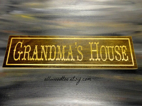 Grandmas House Sign Grandma Sign Wood Sign Nana Sign Personalized Sign Grandma's House Sign Grandma Wood Sign Handmade Sign Grandma Signs