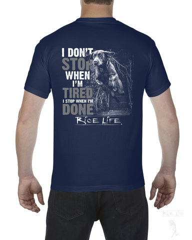 I Don't Stop When I'm Tired Mens Short Sleeve T-Shirt