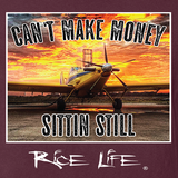 Can't Make Money Sittin Still-RL