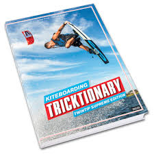 Kiteboarding Tricktionary - Twintip Supreme Edition