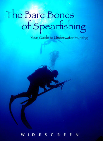 The Bare Bones of Spearfishing DVD