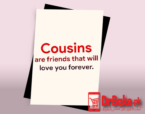 Card For Cousin (Customized) - Dr Bake Pakistan Send gifts to Lahore, Karachi, Islamabad, Pakistan