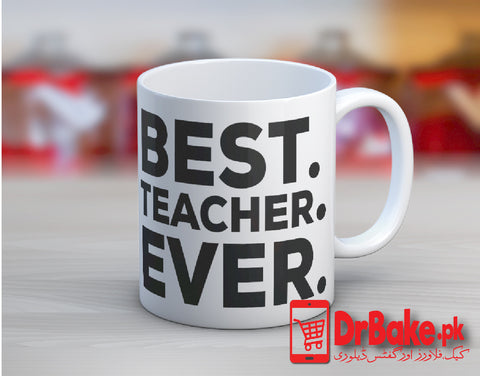Send Teachers Mug to Pakistan with DrBake.pk