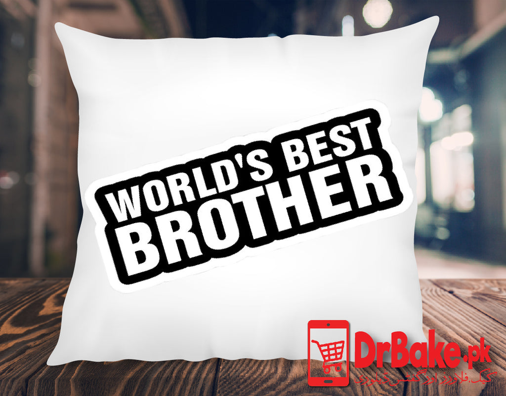 Send World Best Brother Cushion to Pakistan with DrBake.pk