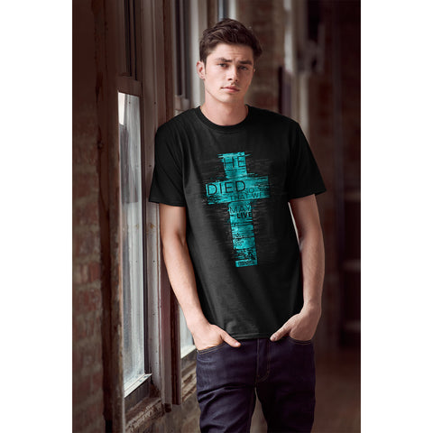 He Died So That We May Live Christian T-Shirt - T-shirt Store USA - 1