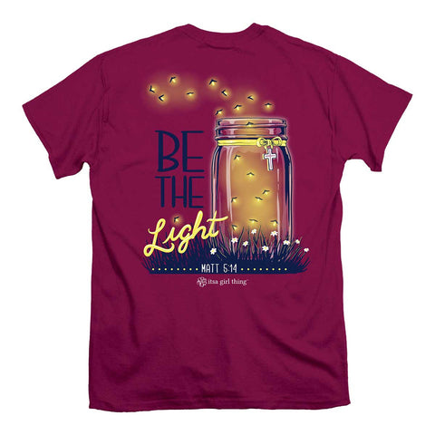 Be The Light Mason Jar Women's Southern Christian T-Shirt, Itsa Girl Thing
