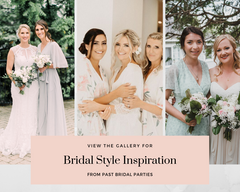 Inspiration From Our Real Brides & Bridal Parties!