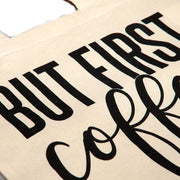 Dritan Alsela But first Coffee Canvas Bag