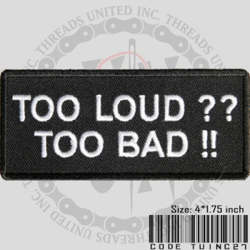 Too Loud Patch - Bike 'N' Biker