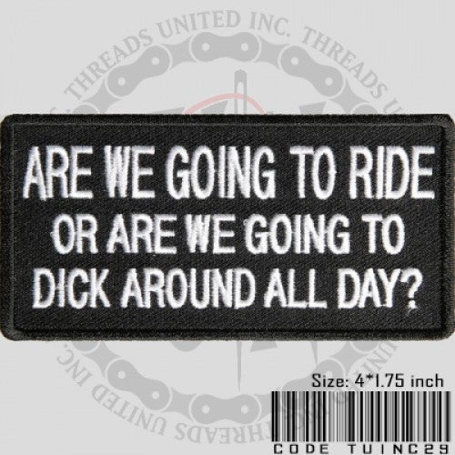 Are we going to ride Patch - Bike 'N' Biker