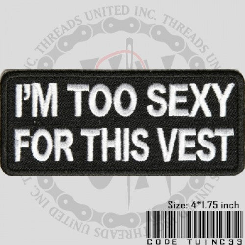 I'm Too Sexy Patch - Bike 'N' Biker
