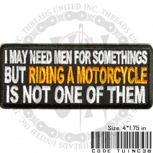 I May Need Men Patch - Bike 'N' Biker