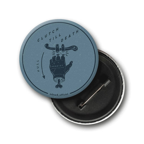 Clutch till Death | Badge - Inline-4