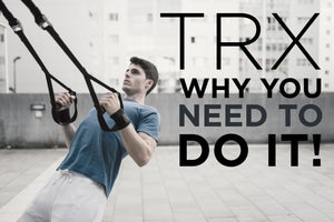 TRX, Why You Need to DO IT!
