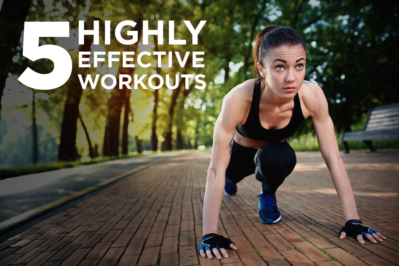5 Highly Effective Workouts