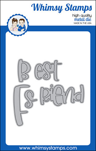 **NEW Best Friend Word Die Set - Whimsy Stamps