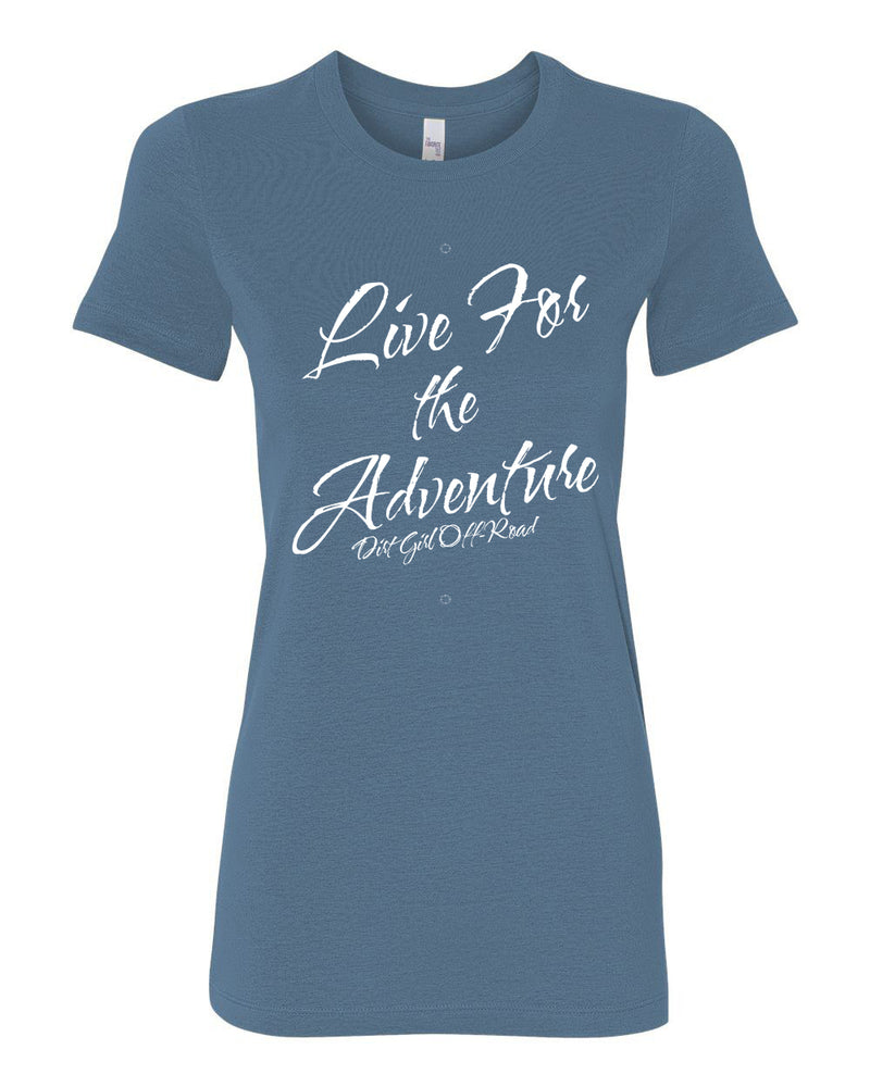 Live for the Adventure -Tee