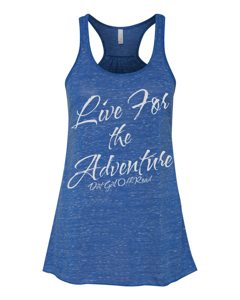 Live for the Adventure- Flowy Racerback Tank
