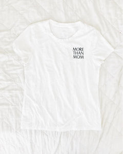 More Than Mom Tee