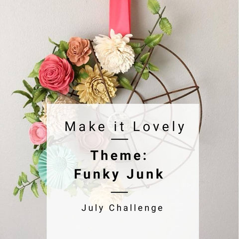 Make it Lovely challenge July Edition