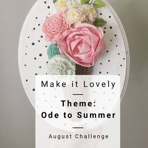 Make it lovely challenge August 2018