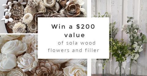 Sola wood Flower giveaway