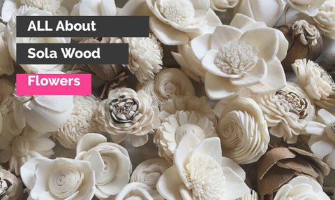 what are sola wood flowers