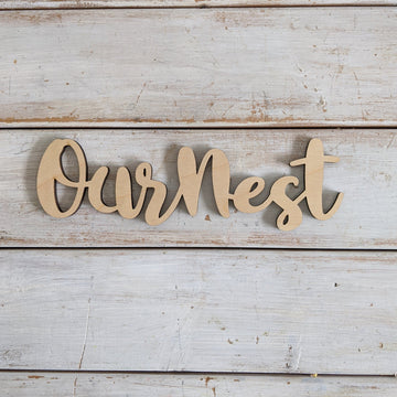 8 inch Our Nest Phrase Wood Cutout _sola_wood_flowers