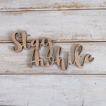 8 inch Stay Awhile Phrase Wood Cutout _sola_wood_flowers