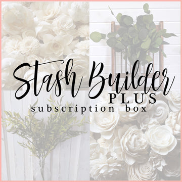 Stash Builder PLUS - Monthly Subscription Box _sola_wood_flowers