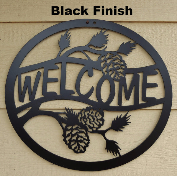Pine Cone Welcome sign. Metal Welcome Sign. Welcome wall art horseflymetalart.com