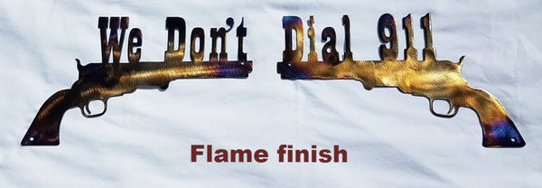 We don't dial 911 metal sign. Pistol metal wall art