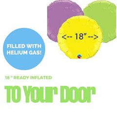 18 Inch Round Foil Balloon (Ready Inflated With Helium Gas)