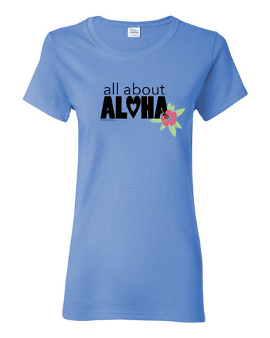 All About Aloha Women's T-Shirt