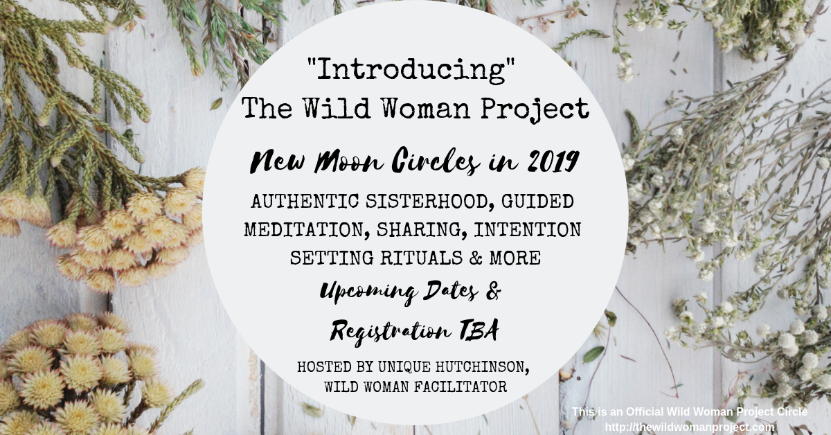 Wild Woman New Moon Circles - Naturally Devine Wellness Richmond VA