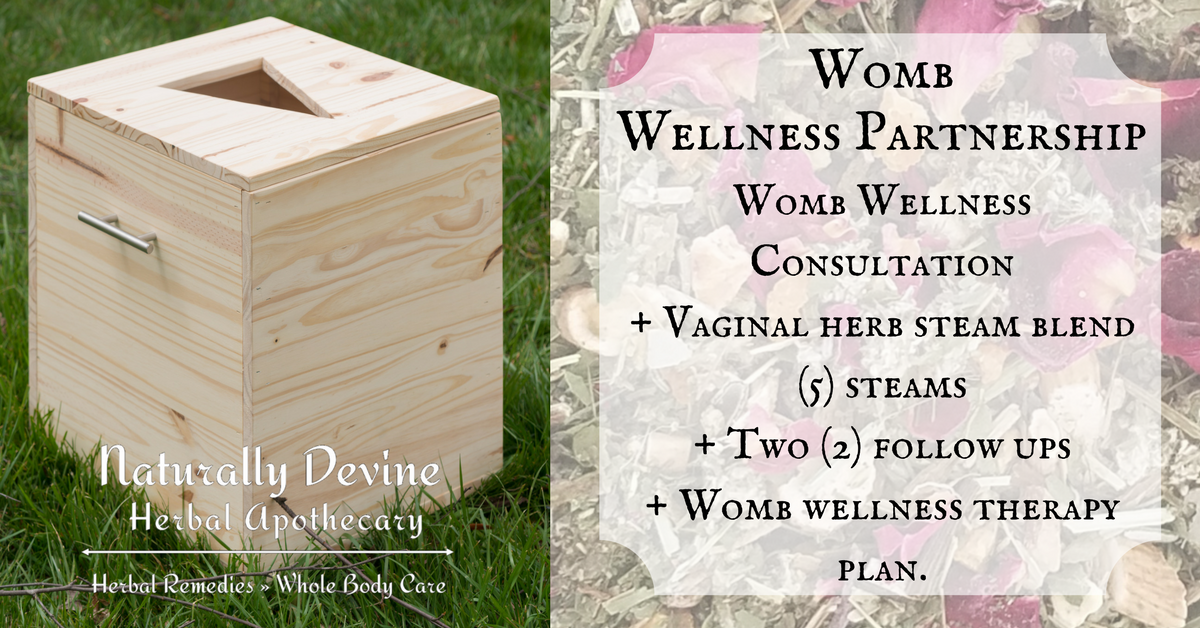 Womb Wellness Vaginal Yoni Steaming - Naturally Devine Herbal Apothecary Richmond VA