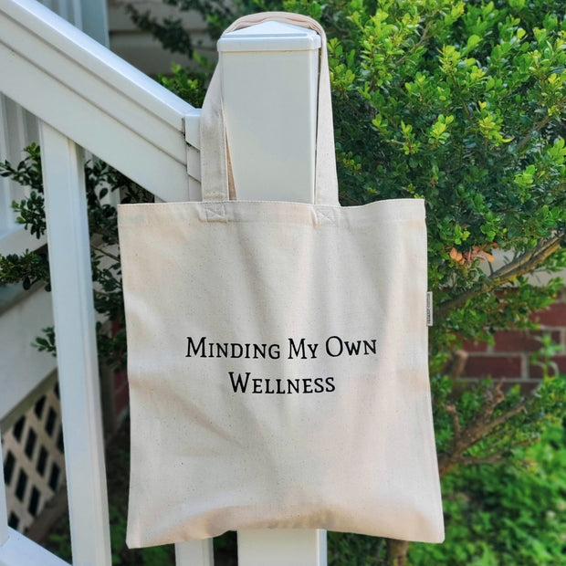 Minding My Own Wellness Tote Bag, Naturally Devine Wellness