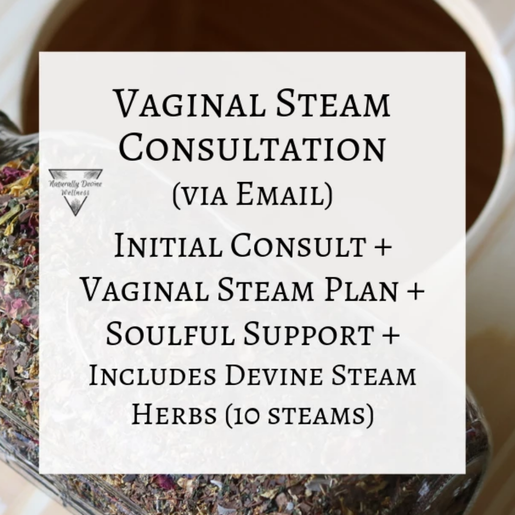 Vaginal Steam Consultation Naturally Devine Wellness Richmond VA