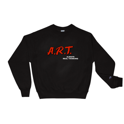Always Real Thinking Champion Sweatshirt - Everybodyeat