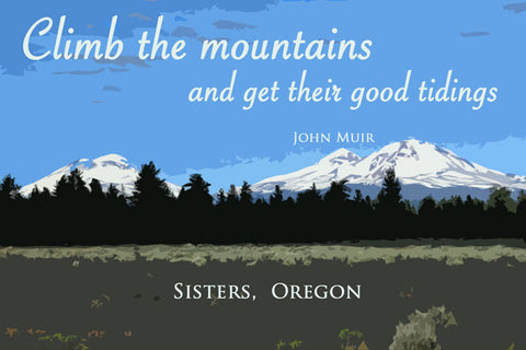 Three Sisters Graphic with John Muir Quote