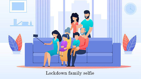 Spend time with family during lockdown, stay home, stay safe