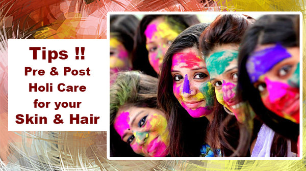 tips for holi skin & hair care